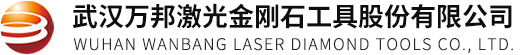 Wuhan Wanbang Laser Diamond Tools Co., Ltd.